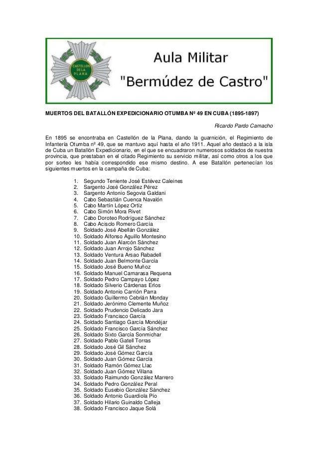 MUERTOS DEL BATALLÓN EXPEDICIONARIO OTUMBA Nº 49 EN CUBA (1895-1897) Ricardo Pardo Camacho En 1895 se encontraba en Castel...