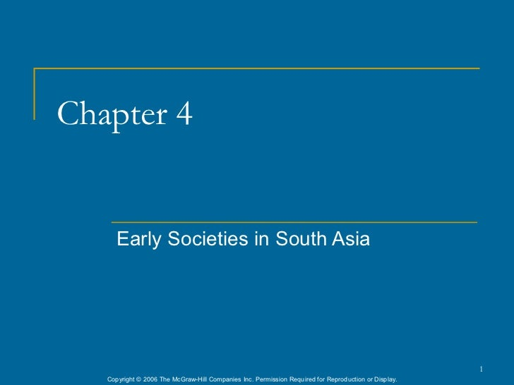 Chapter 4      Early Societies in South Asia                                                                              ...