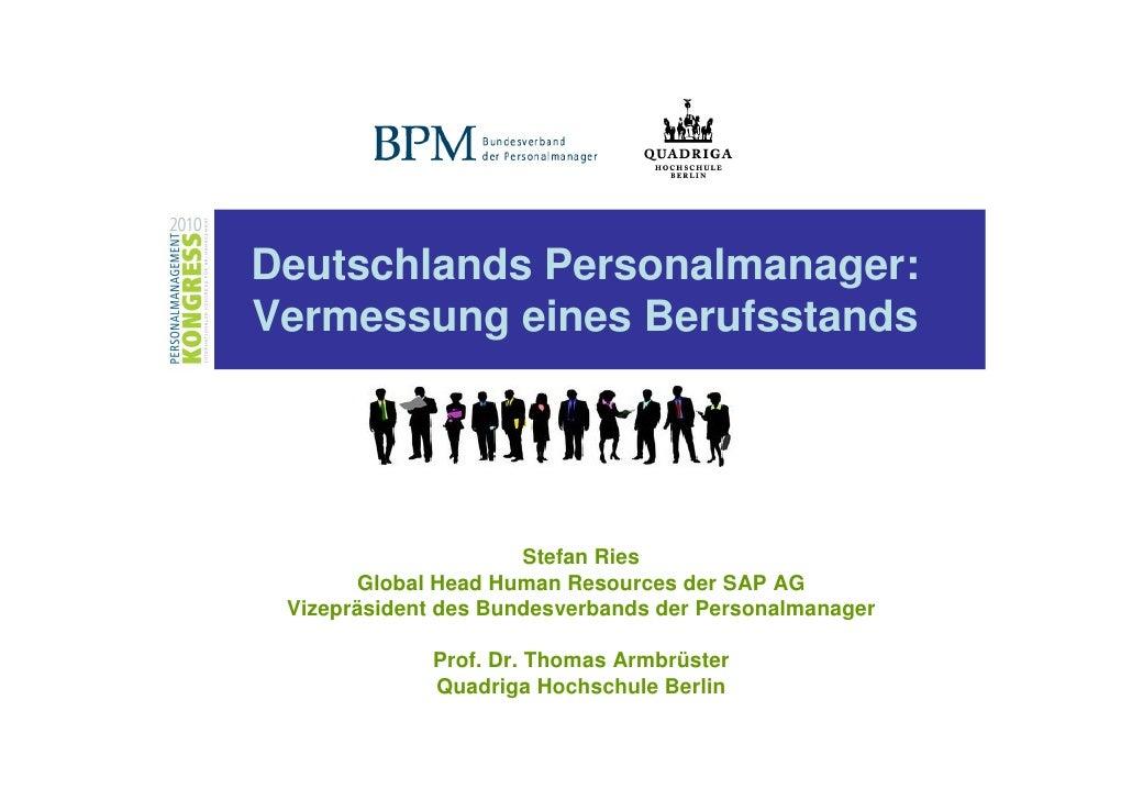Deutschlands Personalmanager:Vermessung eines Berufsstands                      Stefan Ries       Global Head Human Resour...