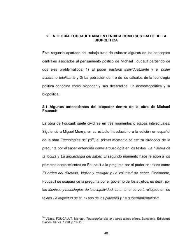 2. LA TEORÍA FOUCAULTIANA ENTENDIDA COMO SUSTRATO DE LA                            BIOPOLÍTICAEste segundo apartado del tr...