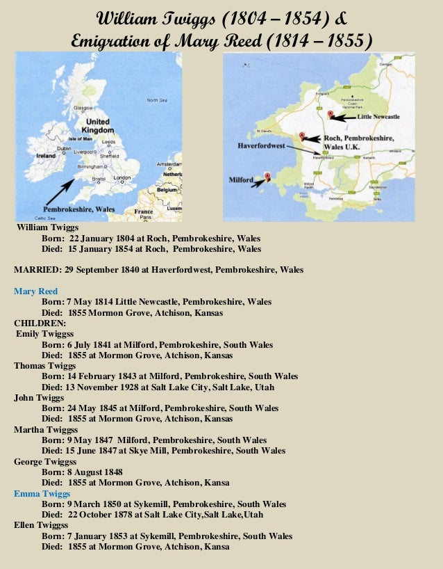 William Twiggs (1804 – 1854) & Emigration of Mary Reed (1814 – 1855) William Twiggs Born: 22 January 1804 at Roch, Pembrok...