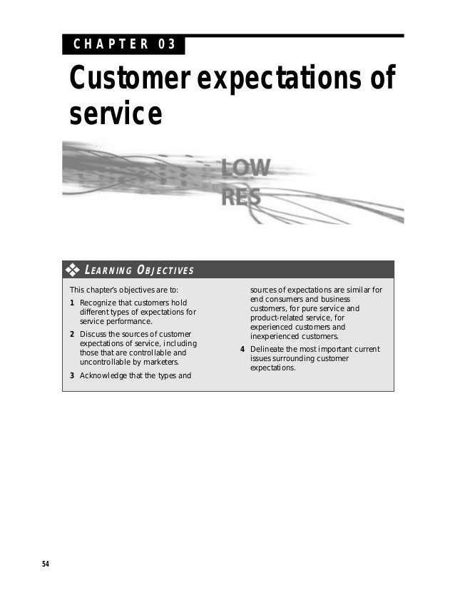 CHAPTER 03     Customer expectations of     service         L EARNING O BJECTIVES     This chapter's objectives are to:   ...