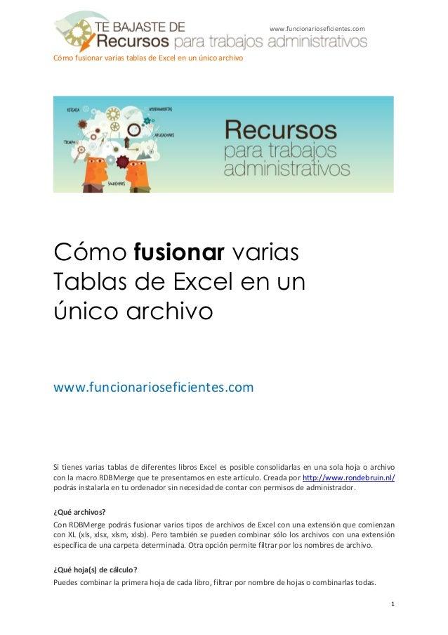 www.funcionarioseficientes.comCómo fusionar varias tablas de Excel en un único archivoCómo fusionar variasTablas de Excel ...