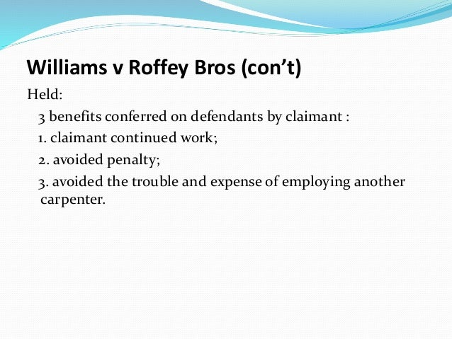 williams v roffey bros The law and economics of contract modifications: the case of williams v roffey brothers and 240 law and economics of contract modifications 43.