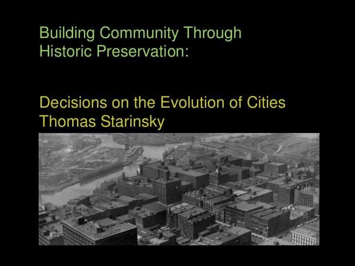 TEDxCLE - Thomas Starinsky - Building Community Through Historic Preservation