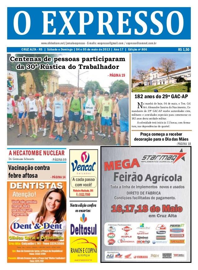 Nestaediçãoconfiraosencartes:www.slideshare.net/jornaloexpresso - E-mails: oexpresso@gmail.com / expresso@comnet.com.brCRU...