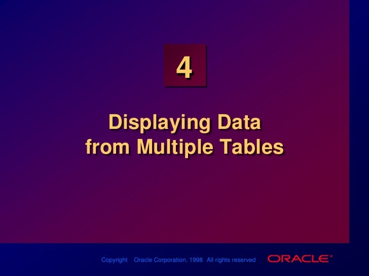 Displaying Data from Multiple Tables<br />