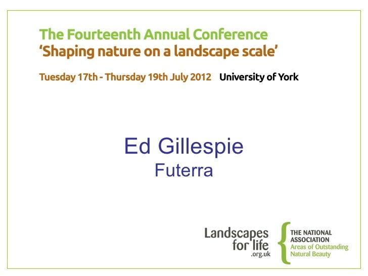 Conference 2012 -  Ed Gillespie, Futerra