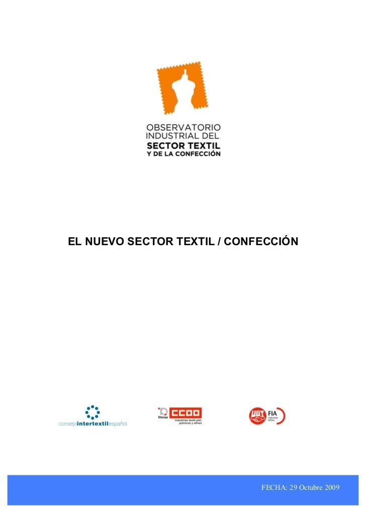 EL NUEVO SECTOR TEXTIL / CONFECCIÓN                             FECHA: 29 Octubre 2009