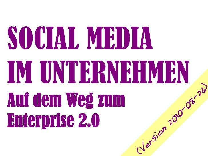 Social Media im Unternehmen ... auf dem Weg zum Enterprise 2.0