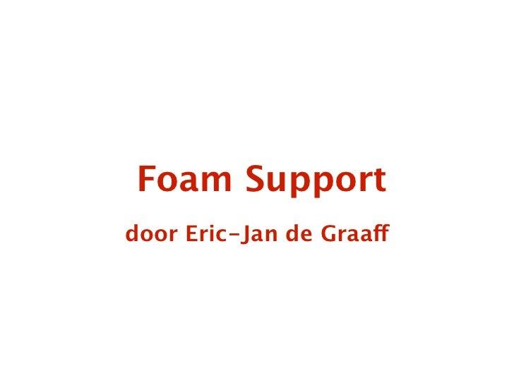 KJO11: Onze Club - Eric-Jan de Graaff, Foam