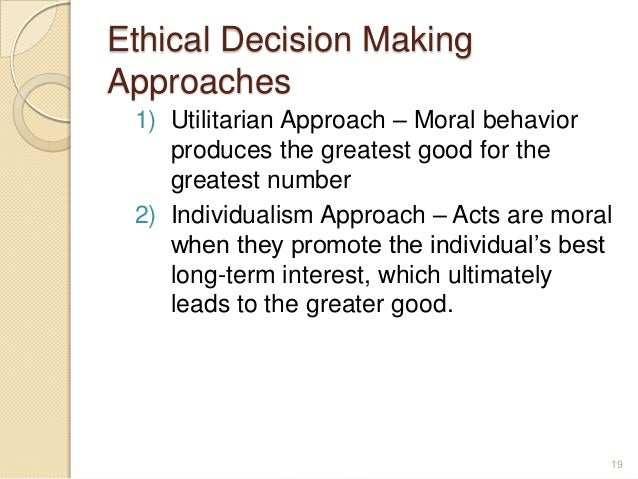 ethical decision-making essay Essay on ethics: ethics and ethical people is hiring ethical people the most important factor involved in creating and sustaining an ethical organisation.