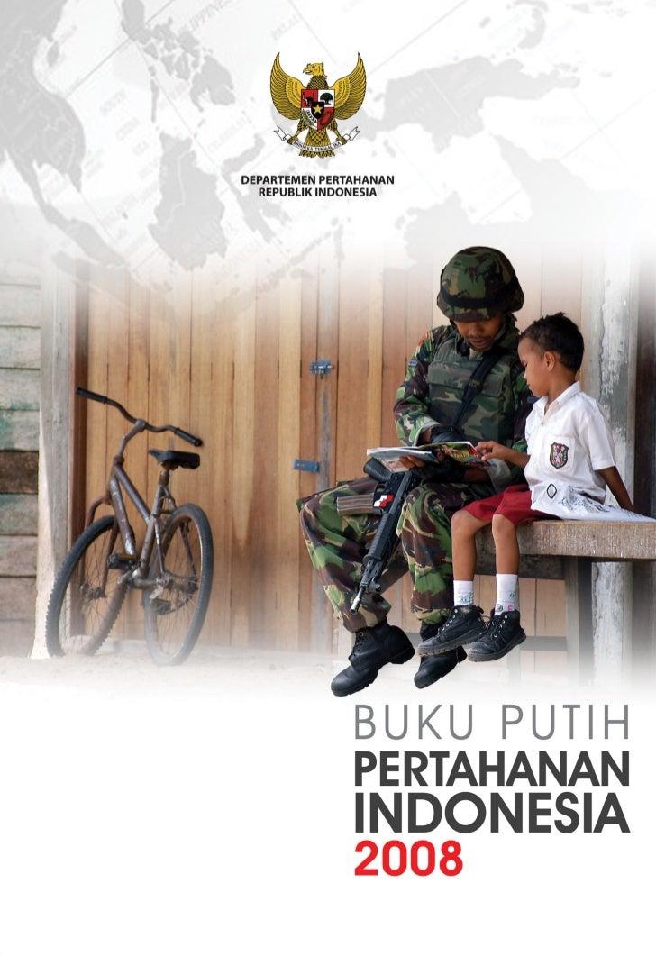 Copyright © 2008, Departemen Pertahanan Republik IndonesiaISBN 978-979-8878-04-6