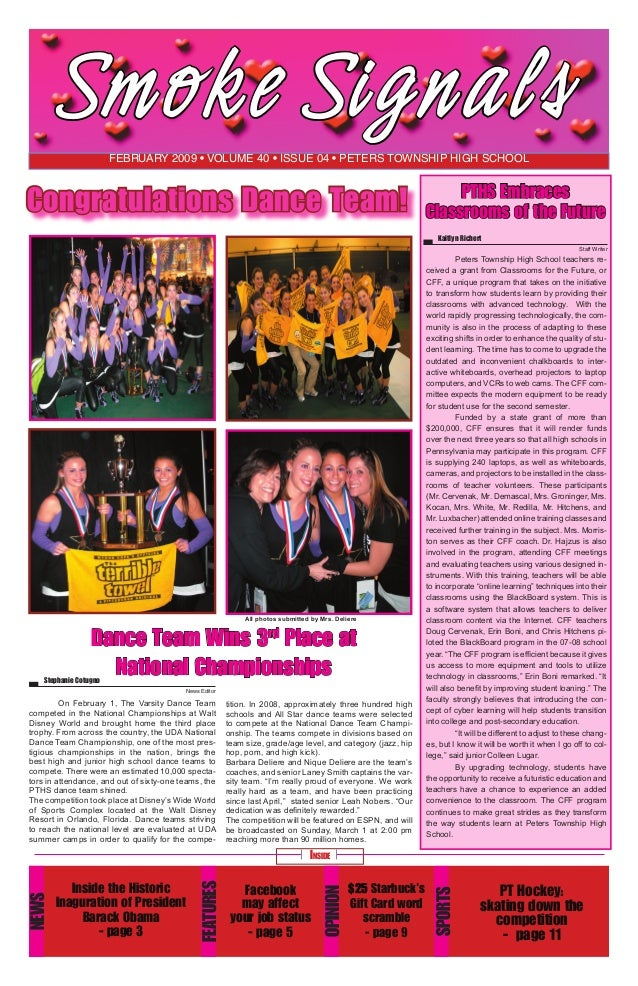 Smoke Si gn al s February 2009 • volume 40 • issue 04 • Peters Township High School  Congratulations Dance Team!  All phot...