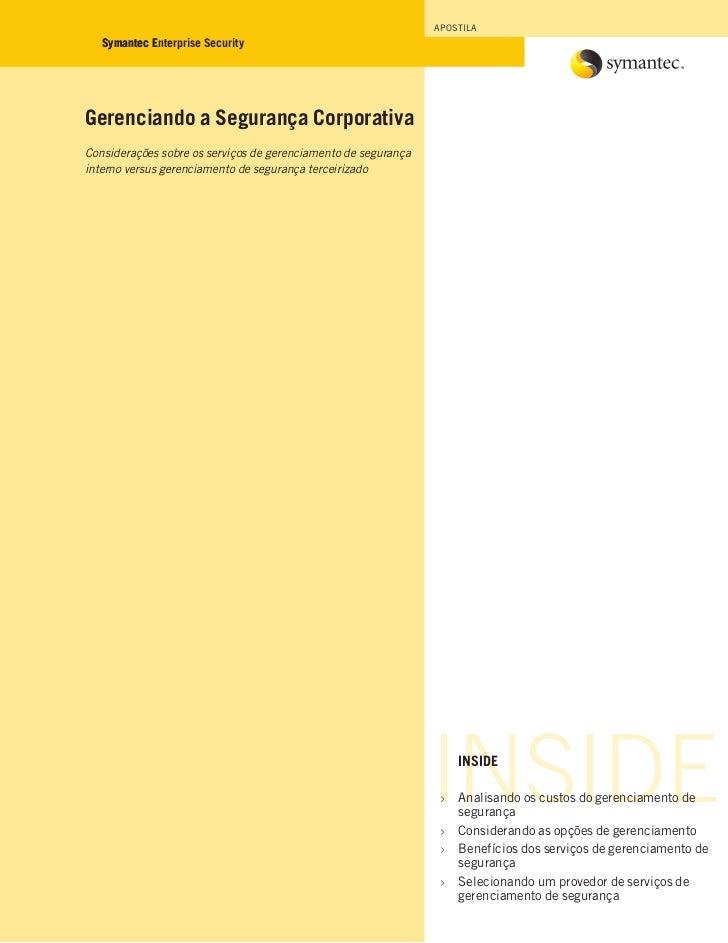 APOSTILA   Symantec Enterprise Security            EGerenciando a Segurança CorporativaConsiderações sobre os serviços de ...