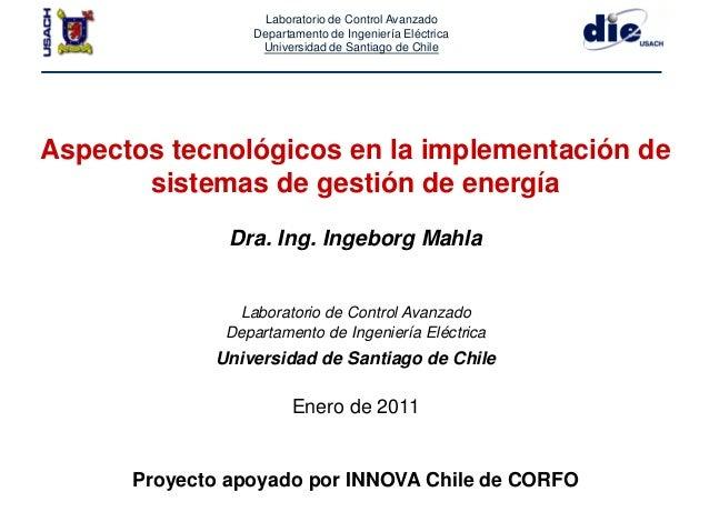 Laboratorio de Control AvanzadoDepartamento de Ingeniería EléctricaUniversidad de Santiago de ChileAspectos tecnológicos e...