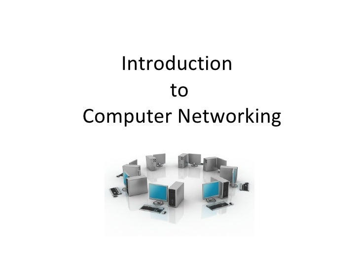 Introduction        toComputer Networking