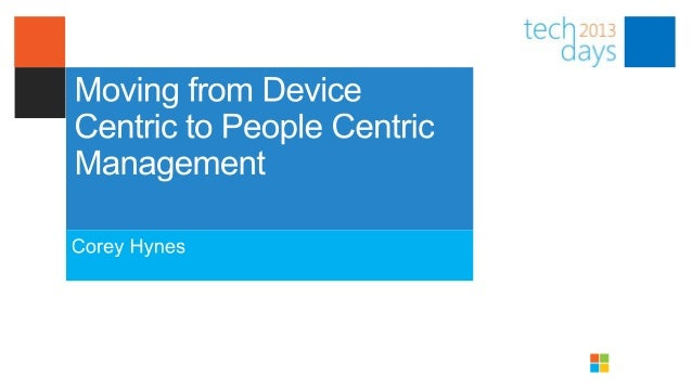 Agenda• What is User Centric Management and Why do I care?• Device Centric Management• User Centric Management with Config...