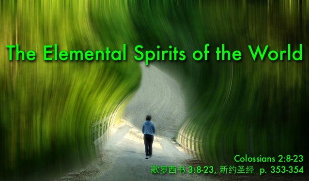 The Elemental Spirits of the World