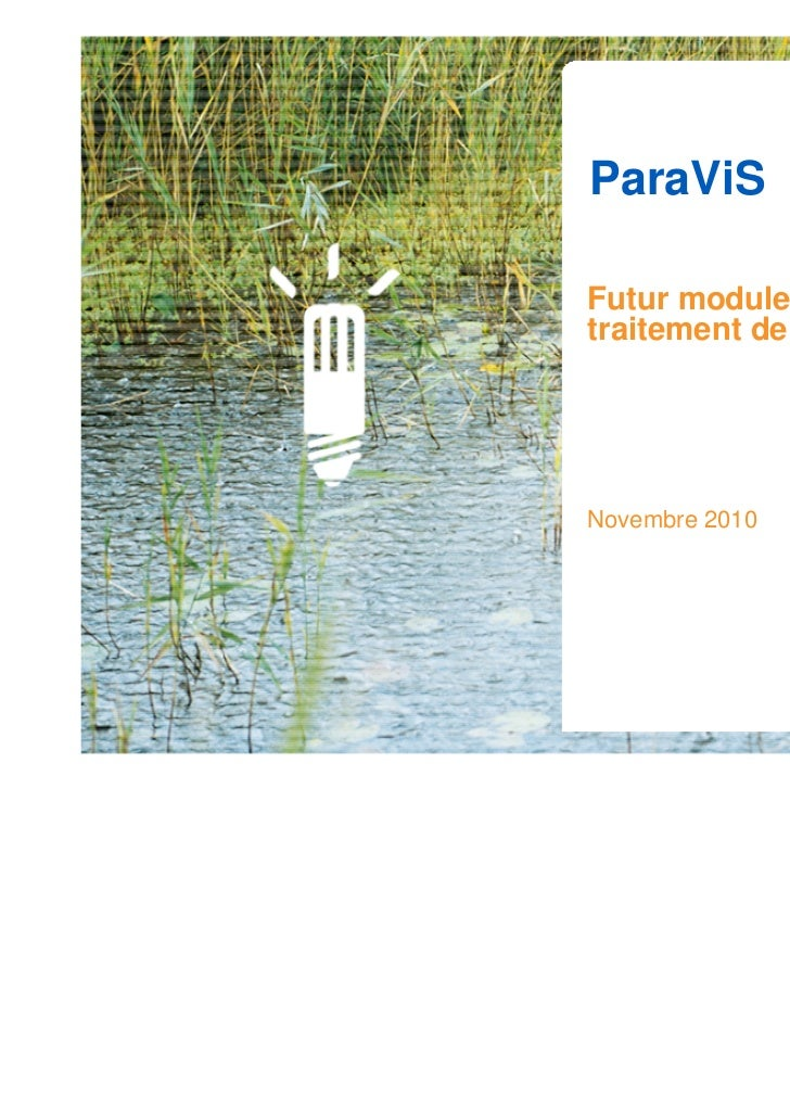 ParaViSFutur module de post-traitement de SALOMENovembre 2010