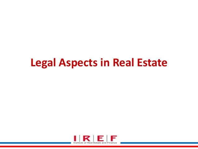 Legal Aspects in Real Estate