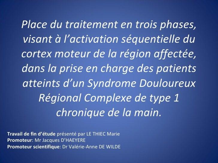 Place du traitement en trois phases, visant à l'activation séquentielle du cortex moteur de la région affectée, dans la pr...