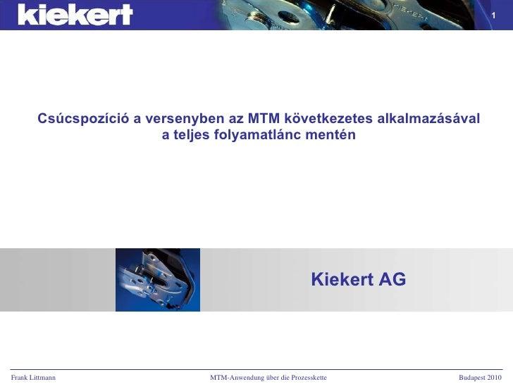 Csúcspozíció a versenyben az MTM következetes alkalmazásával a teljes folyamatlánc mentén Kiekert AG
