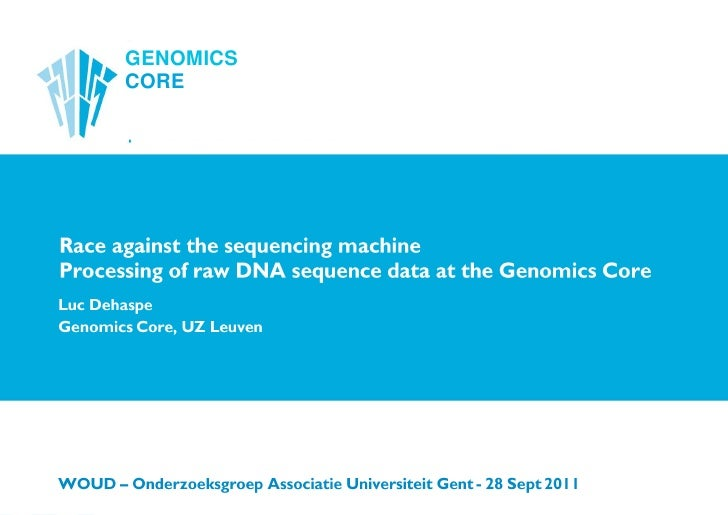 Race against the sequencing machine: processing of raw DNA sequence data at the Genomics Core