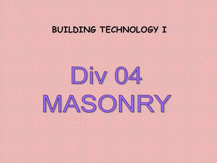 BUILDING TECHNOLOGY I