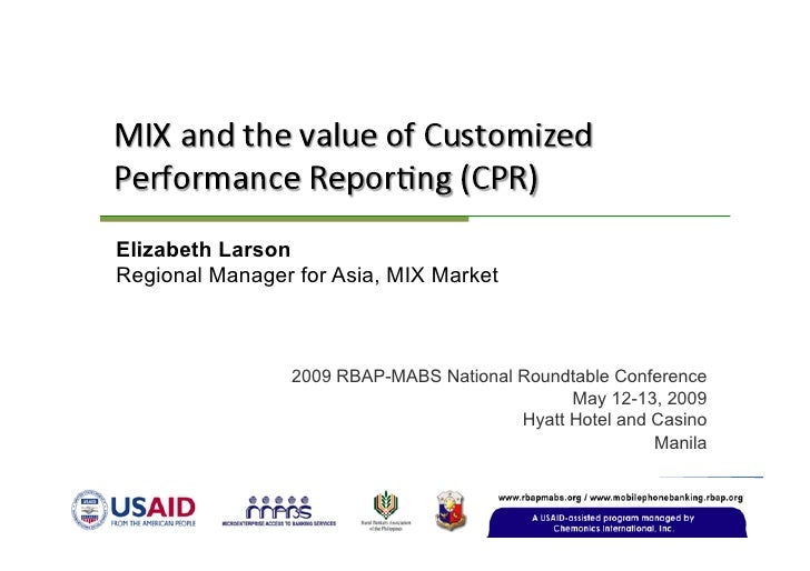 Elizabeth Larson Regional Manager for Asia, MIX Market                    2009 RBAP-MABS National Roundtable Conference   ...