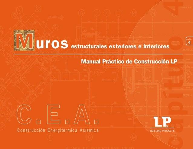 apítulo  M uros  capítulo  estructurales exteriores e interiores  Manual Práctico de Construcción LP  R  Construcción Ener...