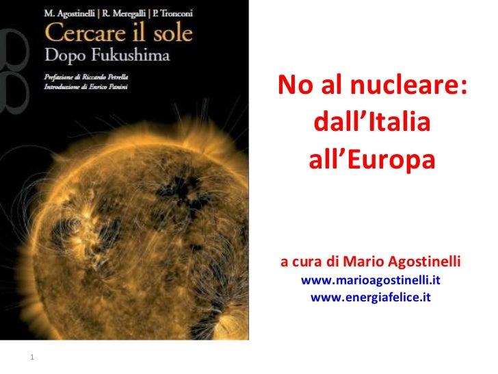 4. No al nucleare da Italia e Europa