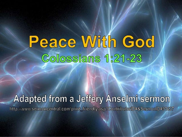 04 Peace With God Colossians 1:21-23