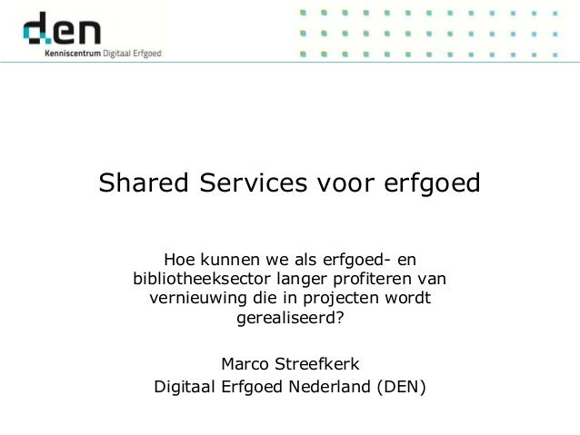 Shared Services voor erfgoed