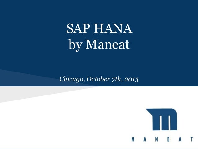 SAP HANA by Maneat Chicago, October 7th, 2013