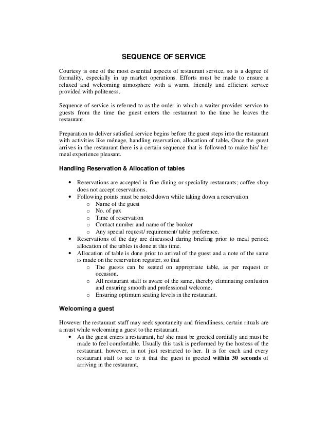 SEQUENCE OF SERVICE Courtesy is one of the most essential aspects of restaurant service, so is a degree of formality, espe...