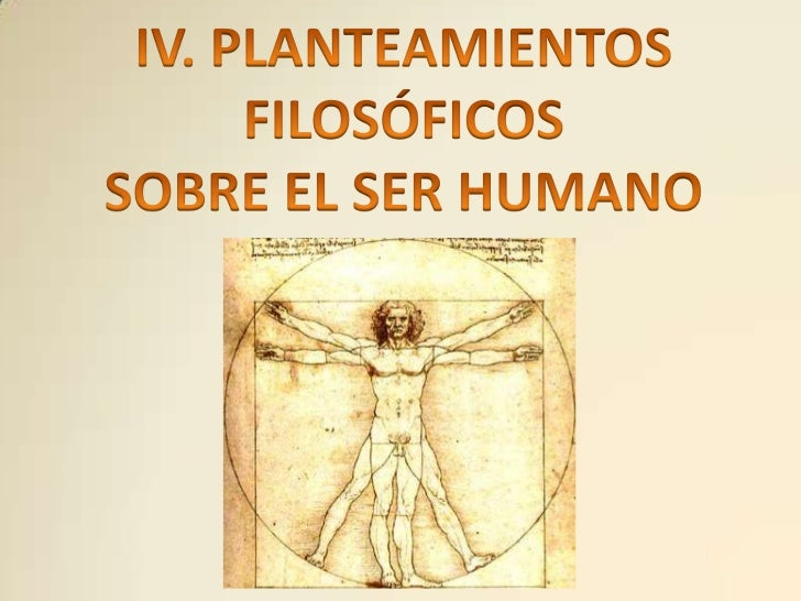 04 FILOSOFIA: ser humano