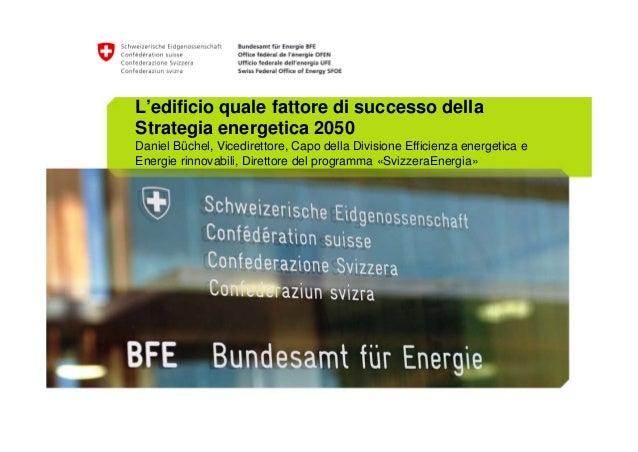 L'edificio quale fattore di successo della strategia energetica 2050