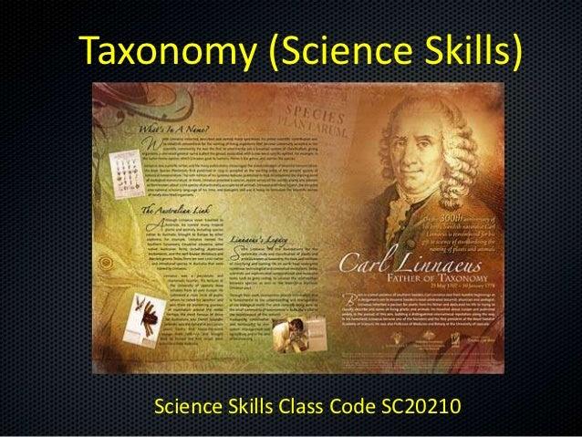 Taxonomy (Science Skills)    Science Skills Class Code SC20210
