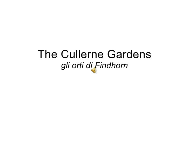 04 Findhorn: The Cullerne Garden