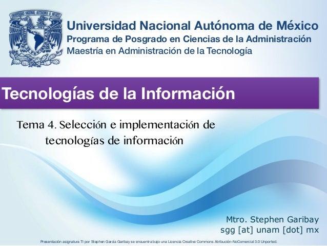 Universidad Nacional Autónoma de México  Programa de Posgrado en Ciencias de la Administración  Maestría en Administración...