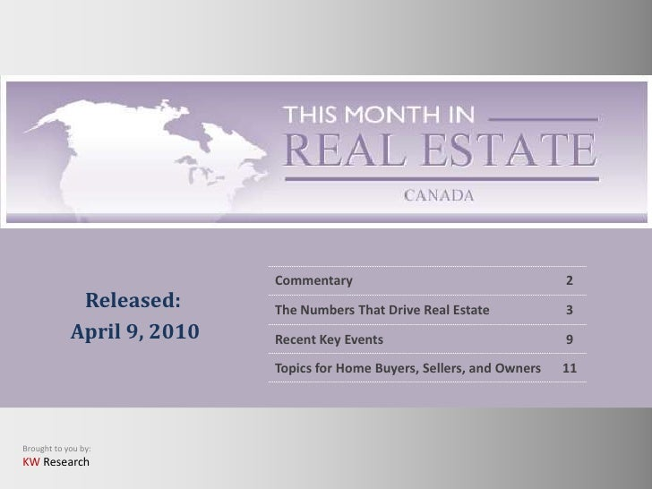 Commentary                                    2              Released:      The Numbers That Drive Real Estate            ...