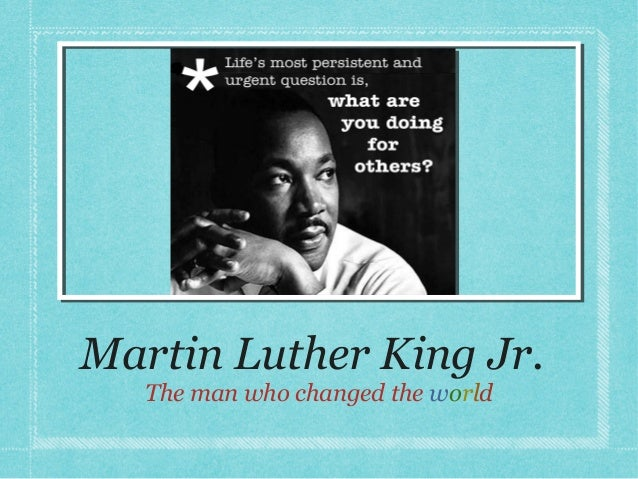 the heroic example of martin luther king jr The heroic example of martin luther king jr pages 3 words 634  a good example of a hero is martin luther king jr he is the hero i choose because he is.
