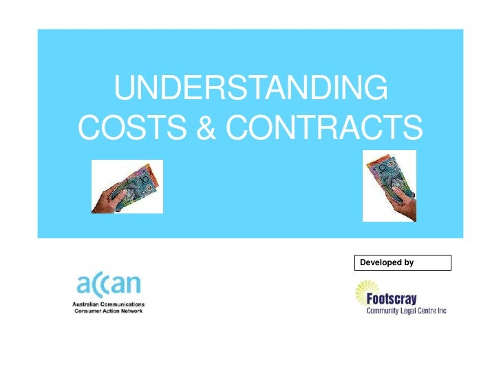 UNDERSTANDINGCOSTS & CONTRACTS             Developed by