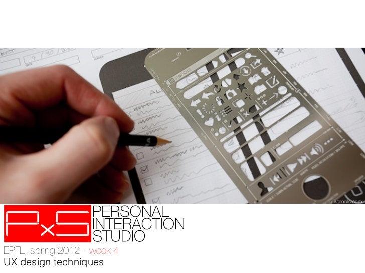 uistencils.comEPFL, spring 2012 - week 4!UX design techniques