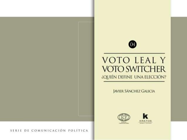 Voto Leal y Voto Switcher