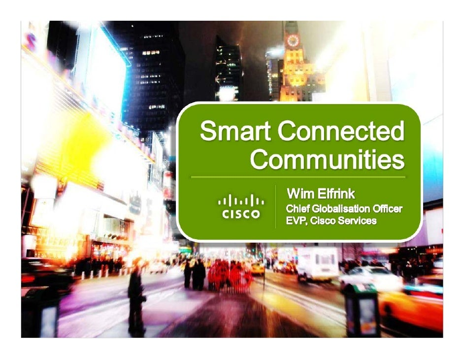 Wim Elfrink, Cisco - Smart+Connected Communities