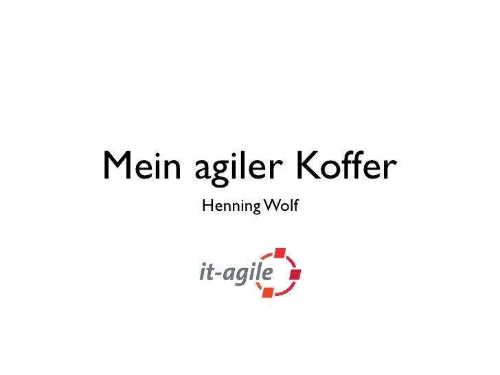 Mein agiler Koffer       Henning Wolf