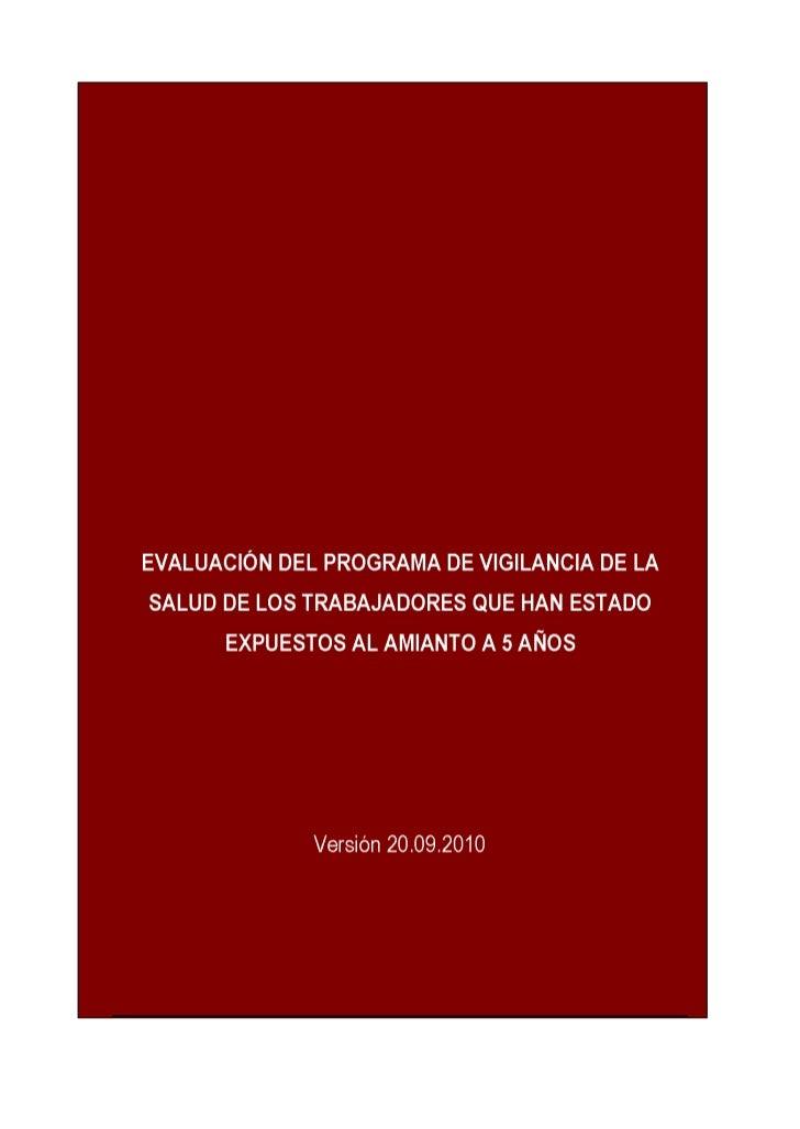 Evaluación del Programa de Vigilancia de la Salud de los Trabajadores que han estado Expuestos a Amianto a 5 Años