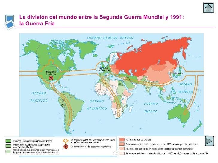La división del mundo entre la Segunda Guerra Mundial y 1991: la Guerra Fría